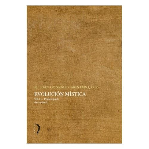 Evolución Mística (Vol. 1) - Pe. Juan González Arintero