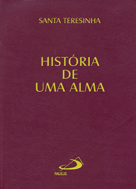 História de Uma Alma (Bolso) - S. Teresinha do Menino Jesus