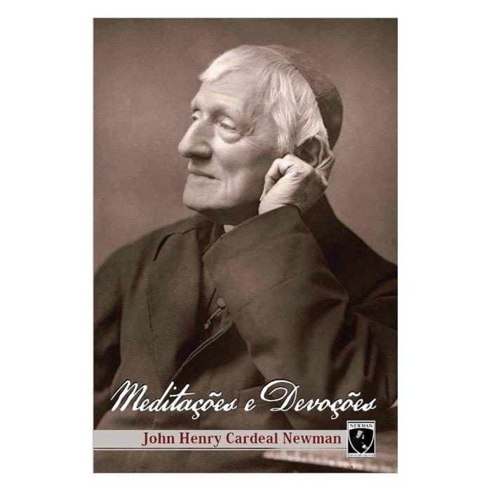 Meditações e Devoções - Cardeal Newman