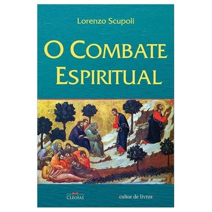 O Combate Espiritual - Lorenzo Scupoli