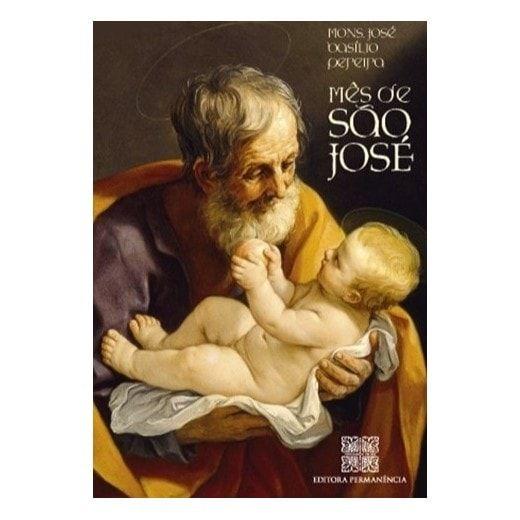 O Mês de São José - Mons. José Basílio Pereira