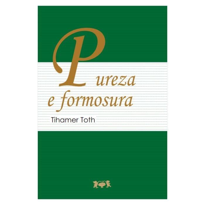 Pureza e Formosura - Tihamer Toth