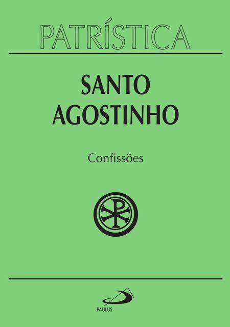 Confissões - Vol. 10 - S. Agostinho
