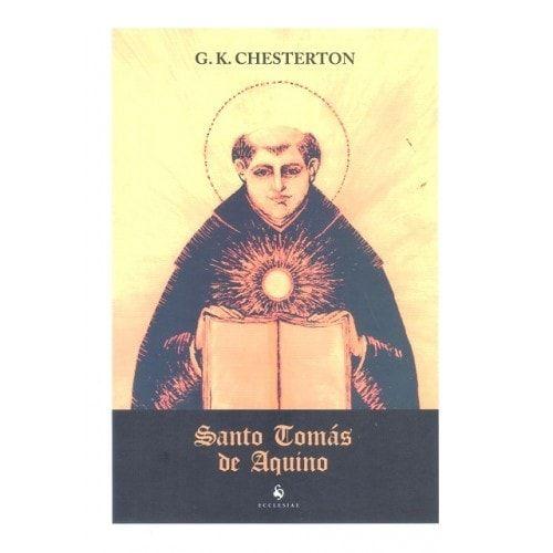 Santo Tomás de Aquino - G. K. Chesterton