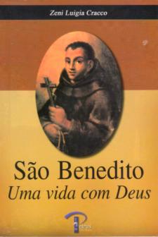São Benedito: Uma vida com Deus