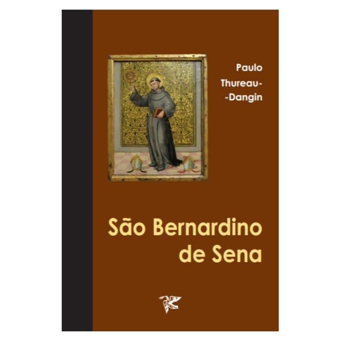 São Bernardino de Sena - Paul Thureau-Dangin