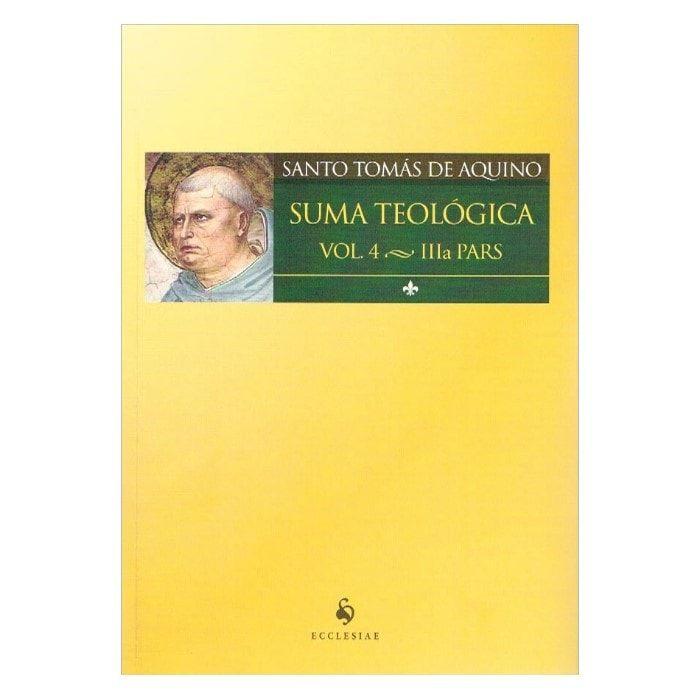 Suma Teológica - Parte IV - S. Tomás de Aquino