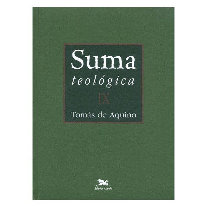 Suma Teológica - Vol. IX - S. Tomás de Aquino