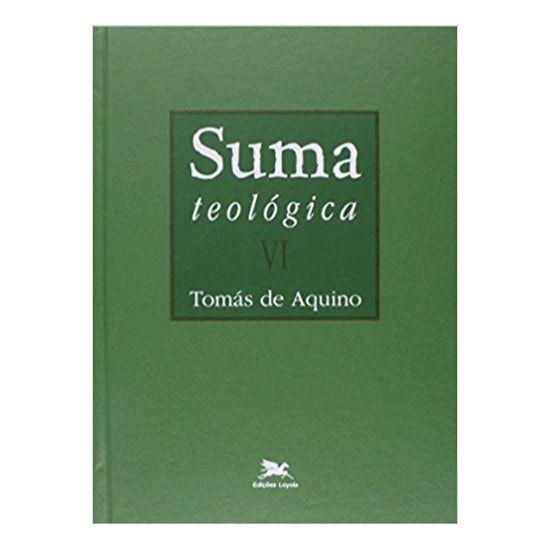 Suma Teológica - Vol. VI - S. Tomás de Aquino