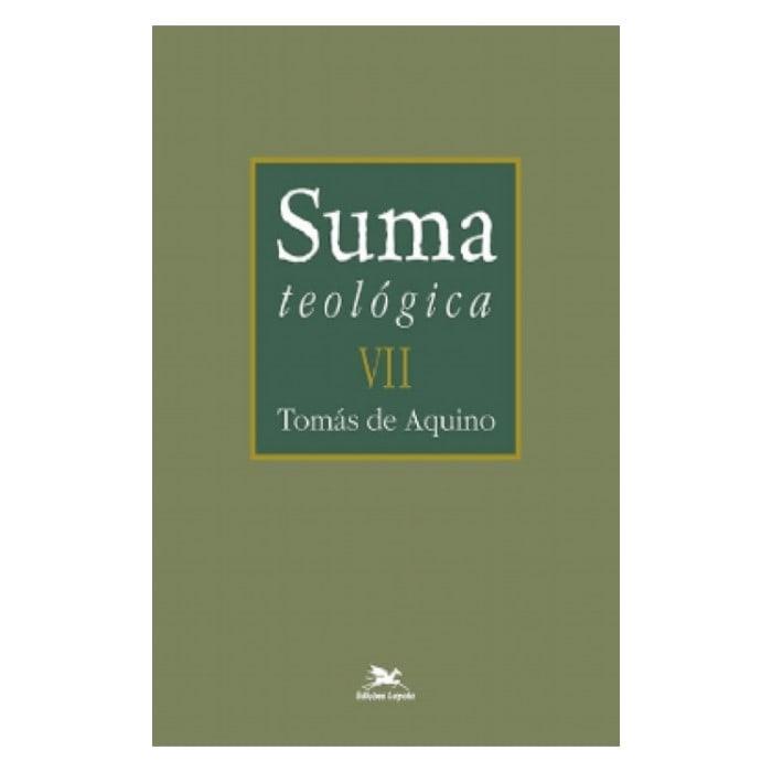 Suma Teológica - Vol. VII - S. Tomás de Aquino
