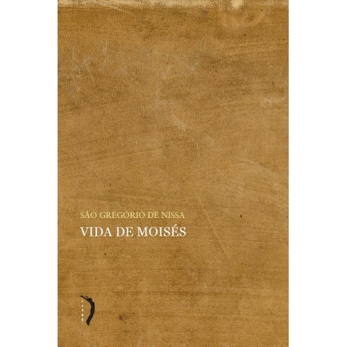 Vida de Moisés - São Gregório de Nissa