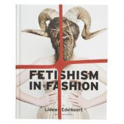 Fetishism in Fashion