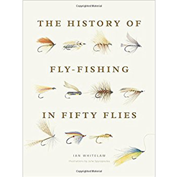 Livro The History of Fly-Fishing in Fifty Flies (Ian Whitelaw)