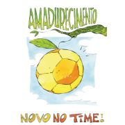 Novo no Time - Amadurecimento
