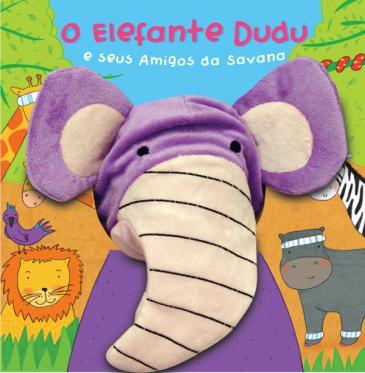 Elefante Dudu e Seus Amigos da Savana, O - Livro Fantoche   - Gutana Brinquedos