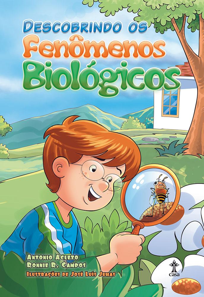 Descobrindo os Fenômenos Biológicos - 4º Ano