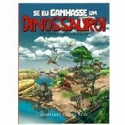 Se eu ganhasse um dinossauro! AP