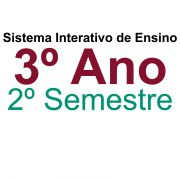 Sistema Interativo de Ensino 3º Ano | 2º Semestre