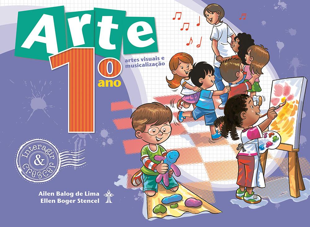 Arte e Musicalização Interagir e Crescer - 1º Ano