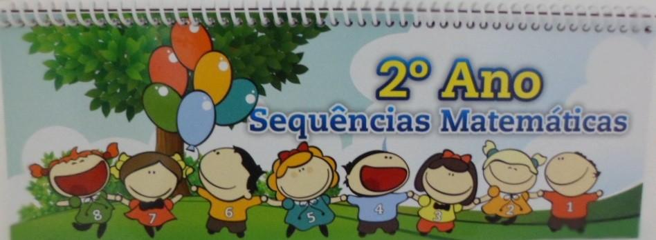 Projeto Sequências Matemáticas 2 - 2º Ano