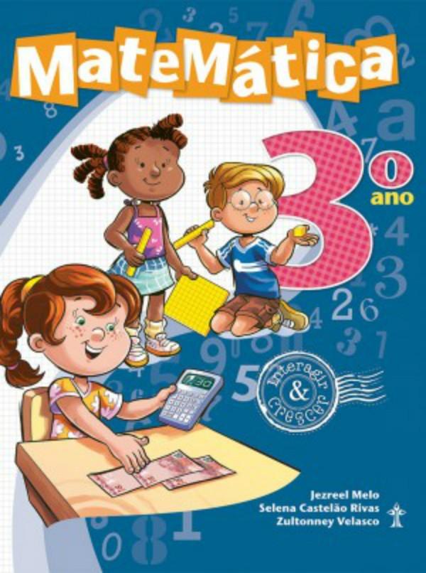 Matemática Interagir e Crescer - 3º Ano