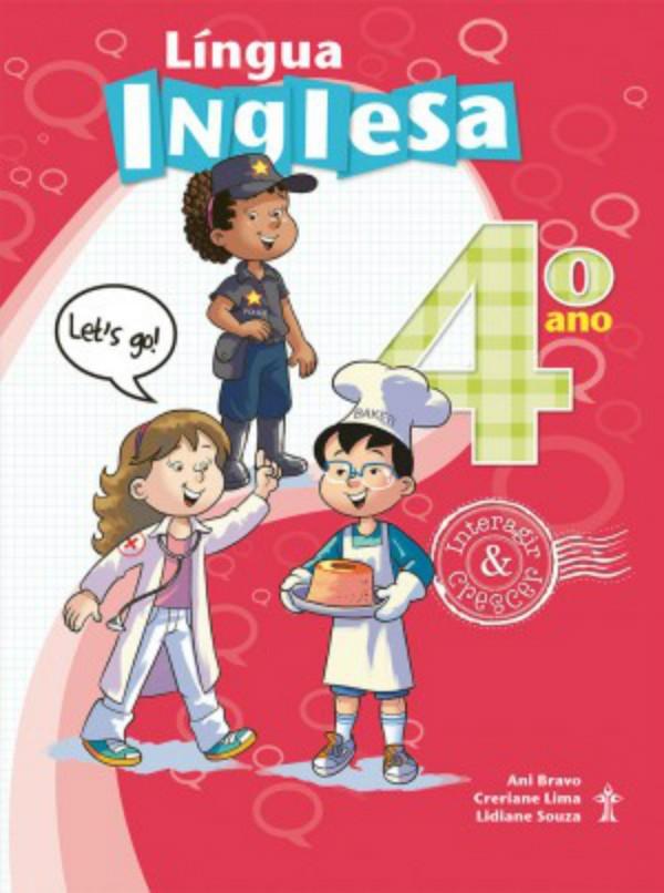 Língua Inglesa 4° Ano - Interagir e Crescer