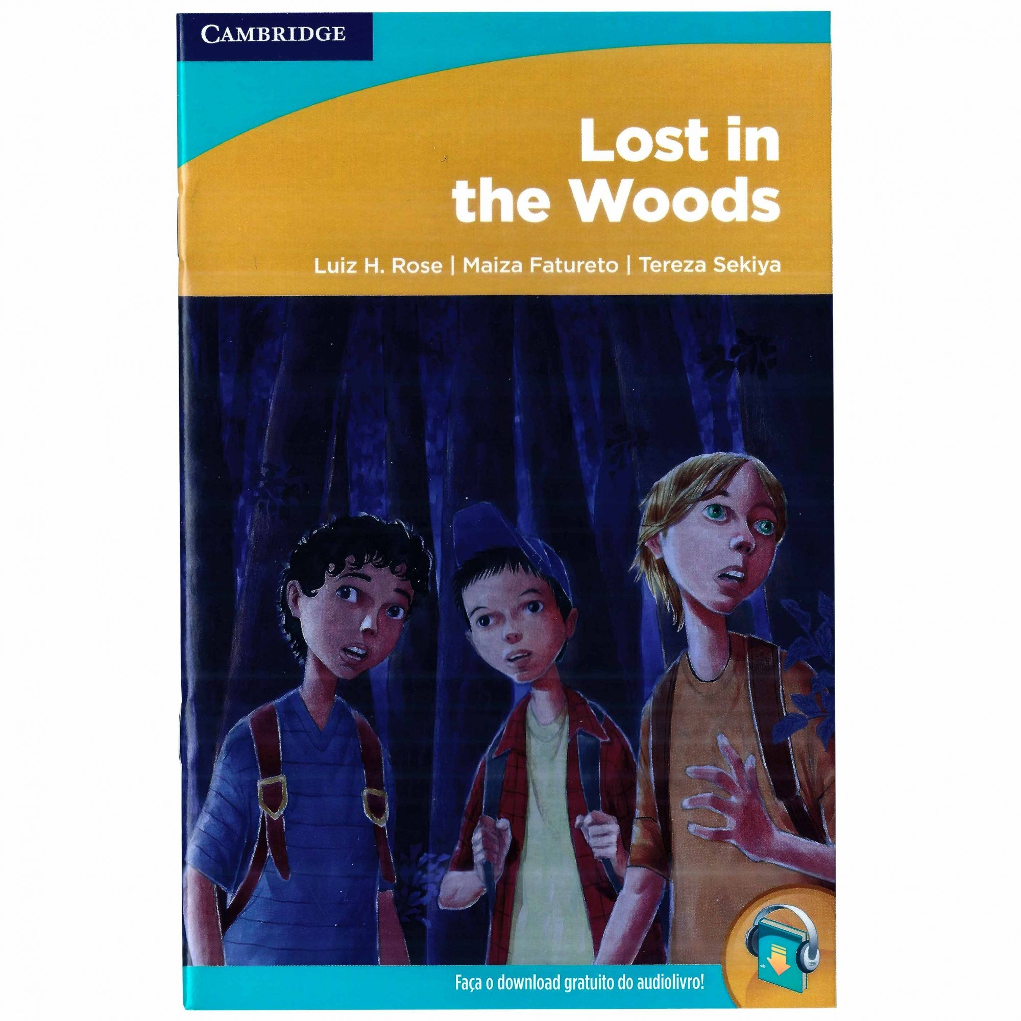 Inglês: Lost In The Woods AP