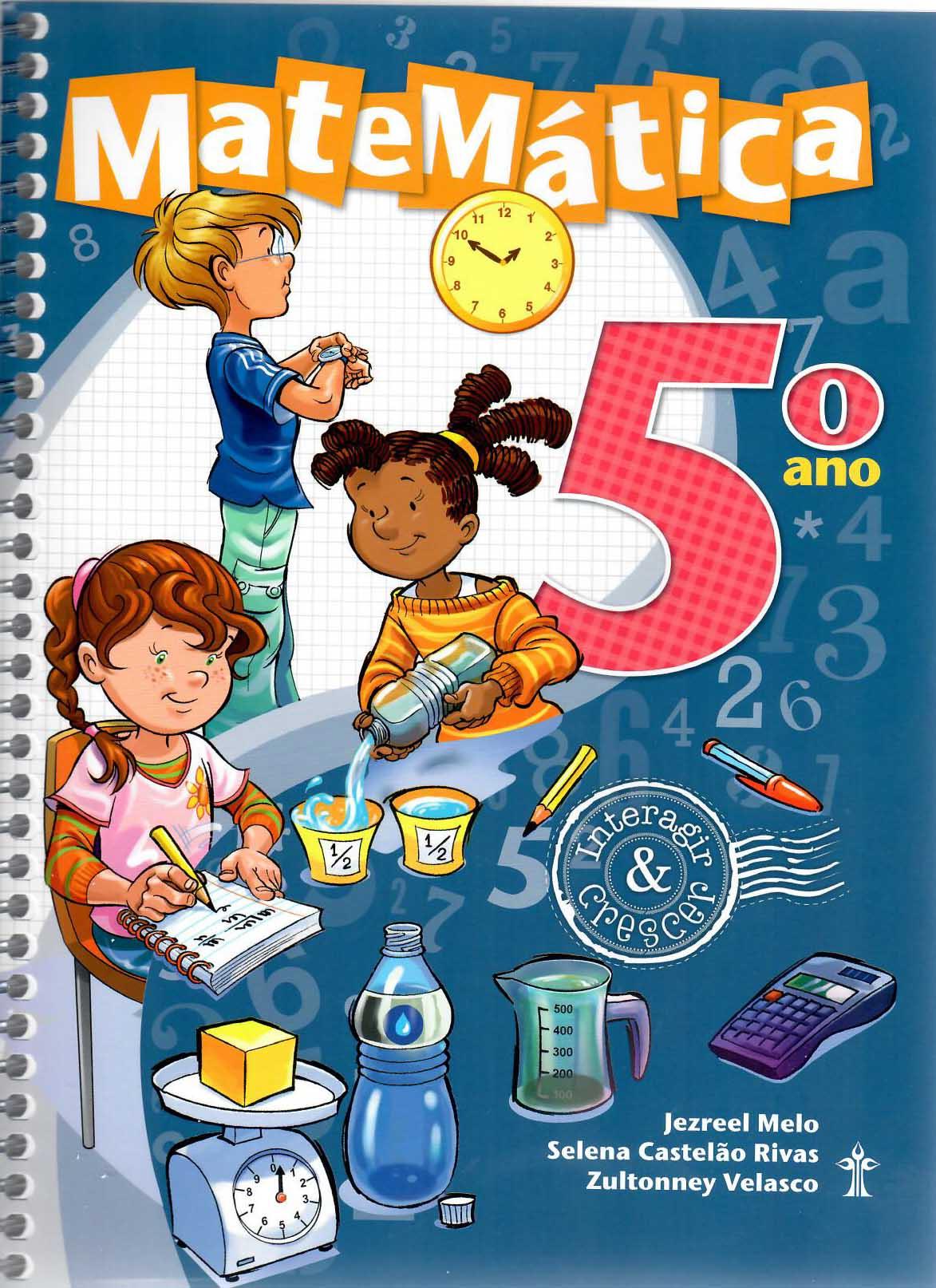 Matemática Interagir e Crescer - 5º Ano