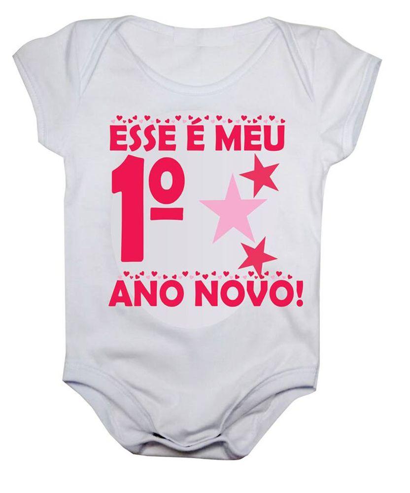 Body de bebê esse é meu primeiro ano novo menina