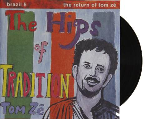 Lp Tom Zé The Hips Of Tradition