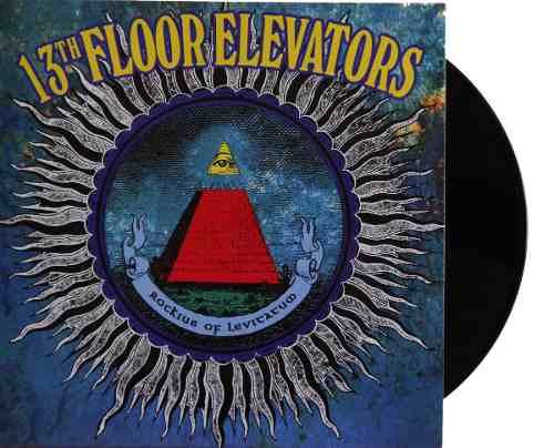 Lp 13th Floor Elevators Rockius Of Levitatum