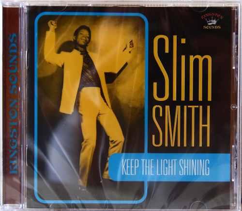 Cd Slim Smith Keep The Light Shining