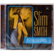 Cd Slim Smith Keep The Light Shining
