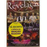 Dvd Grupo Revelação Ao Vivo No Morro
