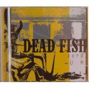 Cd Dead Fish Zero E Um