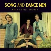 Cd Song And Dance Men When I Still Smoked