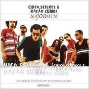 Cd Chico Science & Nação Zumbi Coleção Maxximum