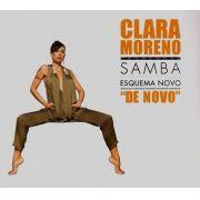 Cd Clara Moreno Samba Esquema Novo De Novo