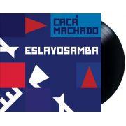 Lp Caca Machado Eslavosamba