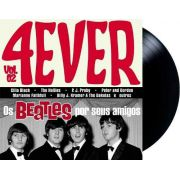 Lp Vinil 4ever Vol. 2 Os Beatles Por Seus Amigos