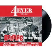 Lp Vinil 4ever Vol. 1 Os Beatles Por Seus Amigos