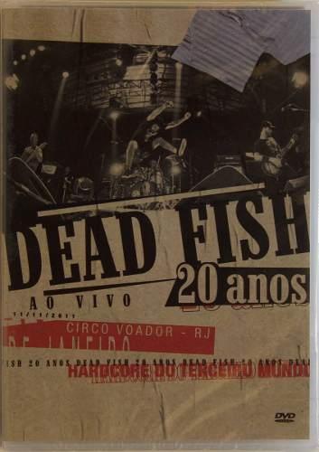 Dvd Dead Fish 20 Anos Ao Vivo No Circo Voador