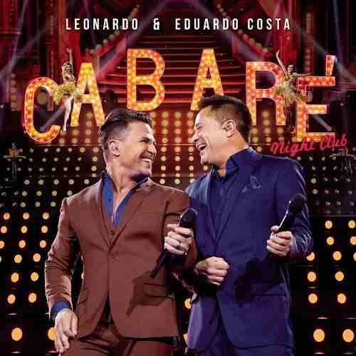 Cd Leonardo & Eduardo Costa Cabare Night Club
