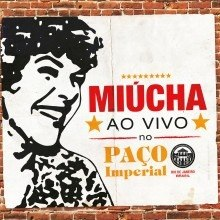 Cd Miucha Ao Vivo No Paço Imperial