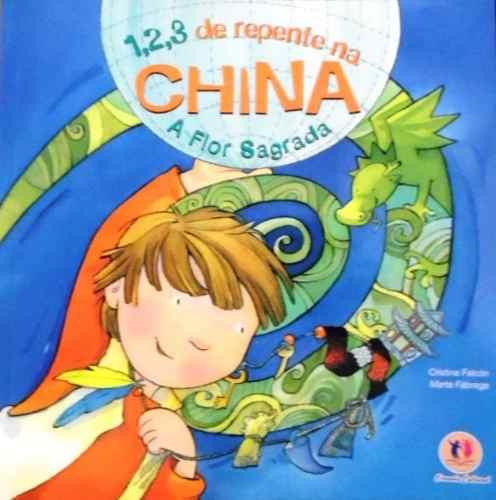 Coleção Com 4 Livros: 1,2,3 De Repente Na China/brasil/egito