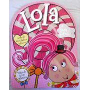 Lola: A Fada Dos Pirulitos - Atividades E 1000 Adesivos