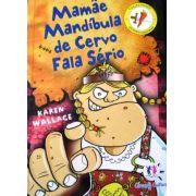 Livro Vikings - Mamae Mandibula De Cervo Fala Serio