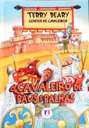 Contos de Cavaleiros - O Cavaleiro de Paus e Palhas