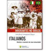 Imigrantes no Brasil - italianos: história e memória de uma comunidade