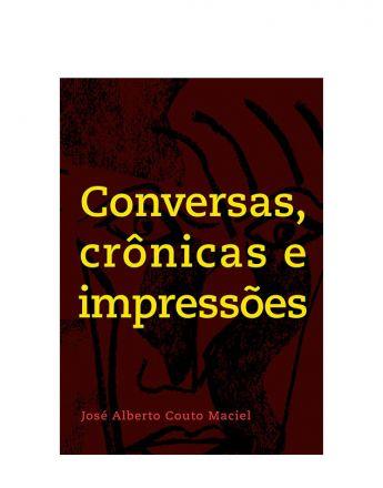 Conversas, crônicas e impressões